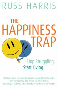 The Happiness Trap (ebok) av Russ Harris