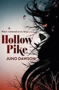 Hollow Pike (ebok) av Juno Dawson