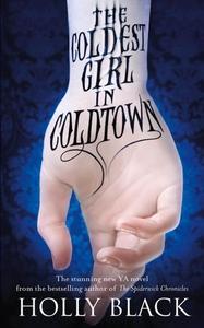 The Coldest Girl in Coldtown (ebok) av Holly