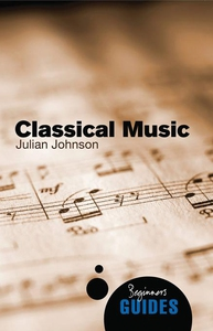 Classical Music (e-bok) av Julian Johnson