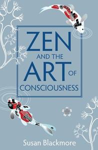 Zen and the Art of Consciousness (e-bok) av Sus
