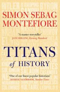 Titans of History (ebok) av Simon Sebag Monte