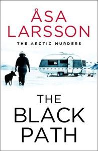 The Black Path (ebok) av Åsa Larsson