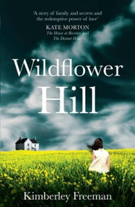 Wildflower Hill (ebok) av Kimberley Freeman