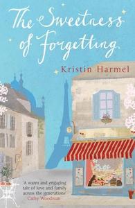 The Sweetness of Forgetting (ebok) av Kristin