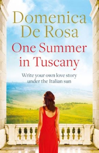 One Summer in Tuscany (ebok) av Domenica De R