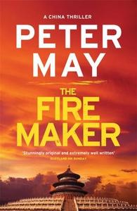 The Firemaker (ebok) av Peter May