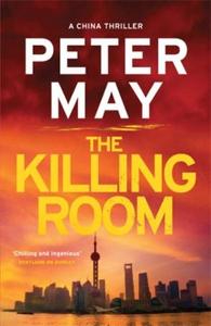 The Killing Room (ebok) av Peter May