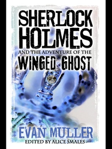 Sherlock Holmes and The Adventure of The Winged