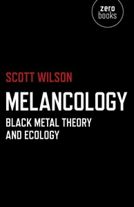 Melancology (e-bok) av Scott Wilson