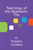 The Teachings of the Nephalim