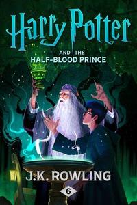 Harry Potter and the half-blood prince (ebok)