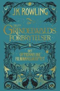 Fabeldyr: Grindelwalds forbrytelser. Det oppr