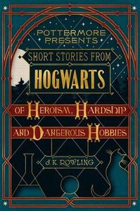 Short stories from Hogwarts of heroism, hards