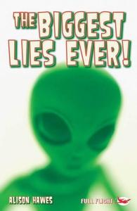 The Biggest Lies Ever! (e-bok) av Alison Hawes