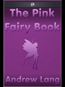 The Pink Fairy Book (e-bok) av Andrew Lang