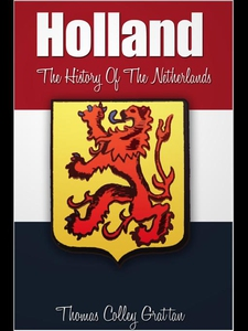 Holland (e-bok) av Thomas Colley Grattan