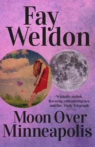 Moon Over Minneapolis (e-bog) af Fay Weldon