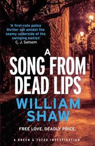 A Song from Dead Lips (ebok) av William Shaw