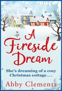 A Fireside Dream (ebok) av Abby Clements