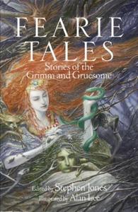 Fearie Tales (ebok) av Stephen Jones
