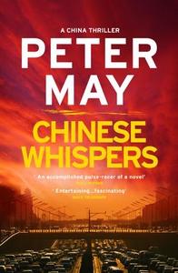 Chinese Whispers (ebok) av Peter May