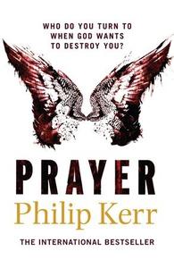 Prayer (ebok) av Philip Kerr