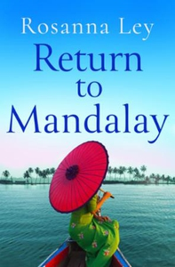 Return to Mandalay (ebok) av Rosanna Ley