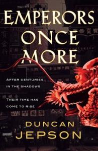 Emperors Once More (ebok) av Duncan Jepson