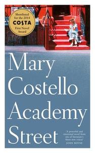 Academy Street (e-bok) av Mary Costello
