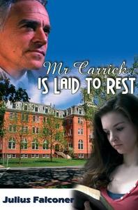 Mr Carrick is Laid To Rest (e-bok) av Julius Fa