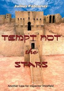 Tempt Not the Stars (e-bok) av Julius Falconer