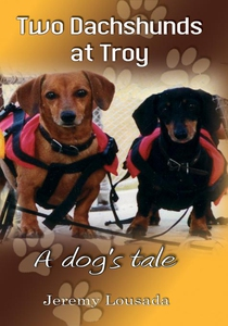 Two Dachshunds at Troy - A dog's tale (e-bok) a