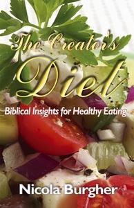 The Creator's Diet (e-bok) av Nicola Burgher