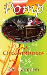Pomp and Circumstances (e-bok) av Sue Hampton