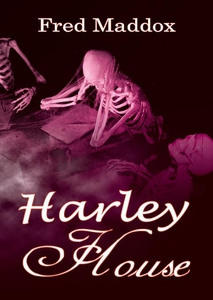 Harley House (e-bok) av Fred Maddox