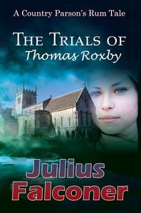 The Trials of Thomas Roxby (e-bok) av Julius Fa