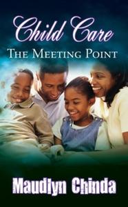 Child Care - The Meeting Point (e-bok) av Maudl