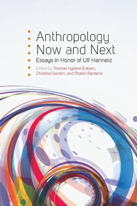 Anthropology Now and Next (e-bok) av