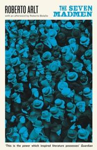 The Seven Madmen (e-bok) av Roberto Arlt