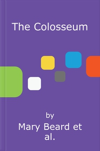 The Colosseum (lydbok) av Mary Beard, Keith H