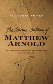 The Literary Criticism of Matthew Arnold