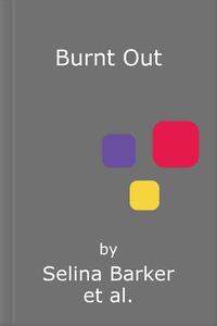 Burnt Out (lydbok) av Selina Barker