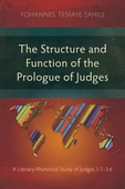 The Structure and Function of the Prologue of Judges