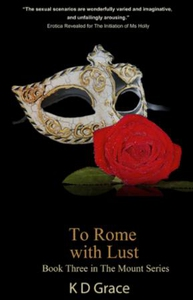 To Rome With Lust (ebok) av K D Grace