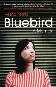 Bluebird (e-bog) af Vesna Maric