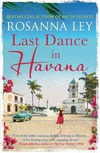 Last Dance in Havana (ebok) av Rosanna Ley