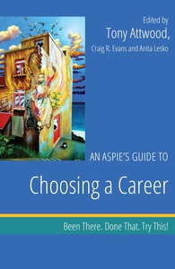 An Aspie's Guide to Choosing a Career (e-bok) a