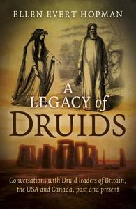 A Legacy of Druids (e-bok) av Ellen Evert Hopma