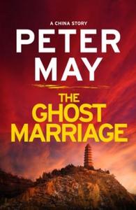The ghost marriage (ebok) av Peter May